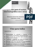 Propuestas para el sector cinematografico 2011-2012