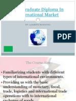 2003Post Graduate Diploma in International Market