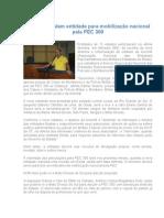 PMs reformulam entidade para mobilização nacional pela PEC 300