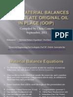 Use of Material Balances to Calculate Original Oil