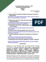 Violência Contra Crianças e Adolescentes - Uma pequena análise do Noticiário no RJ