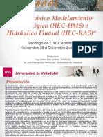 Curso básico HEC-HMS y HEC-RAS Nov2011 UVA-GAIACOL Colombia