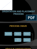 Orientation and Placement Process