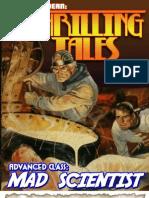Thrilling Tales - Advanced Class - Mad Scientist