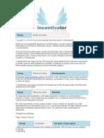 Incentivaler – Survey – Dicas Complementares