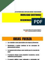 Movilidad Sostenible y Regeneración Urbana