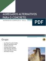 Agregados Alternativos para o Concreto