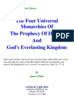 James White - The Four Universal Monarchies of the Prophecy of Daniel, And God's Everlasting Kingdom