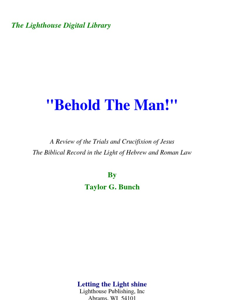 Taylor G  Bunch - 'Behold the Man!' | Crucifixion Of Jesus | Lamb Of God