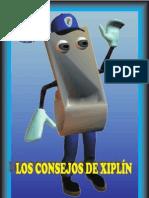 Los consejos de Xiplín