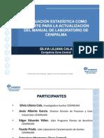 Evalucion a Como Soporte Para La Actualizacion Del Manual de Lab Oratorio de Cenipalma
