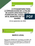 Incentivo Fitosanitario Para La Erradicacion de La Palma de Aceite...
