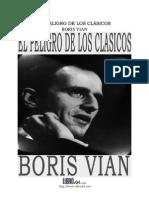 Boris Vian - El Peligro de los clásicos