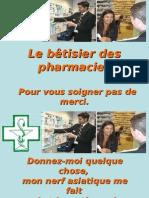 Le bêTisier Des Pharmacies Pour Vous Soigner Pas De
