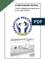 OPERAÇÃO RESTAURAÇÃO BOLÍVIA