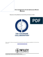 Cochrane Review 2008. Interventions for the Management of Oral Sub-Mucous Fibrosis