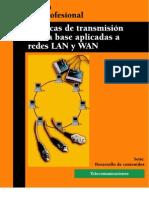Técnicas de transmisión banda base aplicadas a redes LAN y WAN