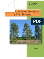 Ley Forestal, Areas Protegidas y Vida Silvestre Decreto 98-2007