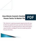 How Atlanta Cosmetic Dentists Use These Proven Tactics to Market Their Services