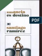 Infancia Es Destino Escrito por Santiago Ramírez
