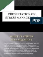 Presentation on Stress Management