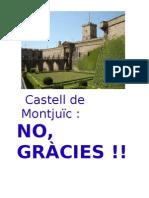 Castell de Montjuïc NO GRÀCIES