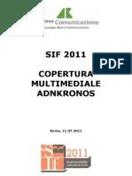 Sif2011 Copertura Multimediale Adnkronos
