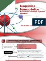 Bioquímica Farmacêutica - Ação dos Fármacos