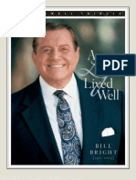Bill Bright - A Life Lived Well