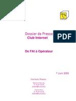 Reseau Club Internet - Dossier de presse (2005)