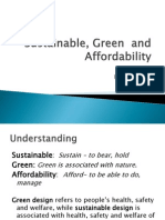 Sustainable, Green and Afford Ability