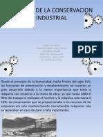 Historia de La Conservacion Industrial