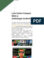 Luis Carlos Campos Nieto y simbología luciferina _ defensatum