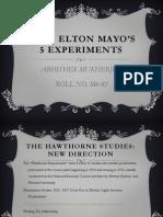 John Elton mayo's 5 experiments