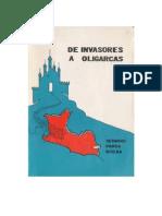 De Invasores a Oligarcas
