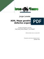 Lanata - ADN Mapa Genetico de Los Defectos Argentinos