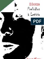EVERSON, Daniel - Prelúdios à Letícia