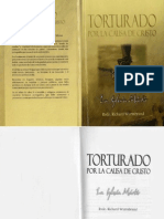 Richard Wurmbrand - Torturado Por Cristo