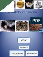 Tipos de Rochas e Minerais