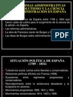 2.3 Las Reformas Administrativas Del Absolutismo y La Ciencia de La Admin is Trac Ion en Espana[1]