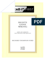 Rights Gone Wrong; How Law Corrupts the Struggle for Equality