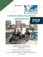 L'action des militaires de la Task force multinationale nord au Kosovo