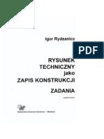 Igor Rydzanicz - Rysunek Techniczny Jako Zapis Konstrukcji ZADANIA