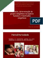 Microsoft PowerPoint - Aula 4_Polialelia e Determinação de grupos sangüíneos na espécie humana e transfusões sangüíneas