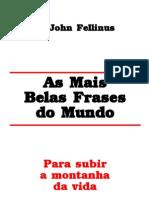 LIVRO - As Mais Belas Frases Do Mundo - John Fellinus