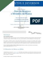 ARTIGO - Textos e Diversos - O Dom da Música e o Ministério da Música