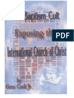 The Baptism Cult Exposing the International Church of Christ