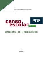 Caderno de Instruções do Educacenso 2011