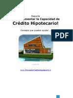 Reporte Como Aumentar capacidad de crédito hipotecario