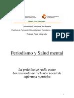 Periodismo y Salud mental. La práctica de radio como herramienta de inclusión social de enfermos mentales - Autor